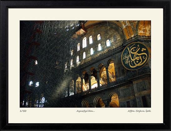 Ayasofya'dan || Edisyon Baskı Fotoğraf