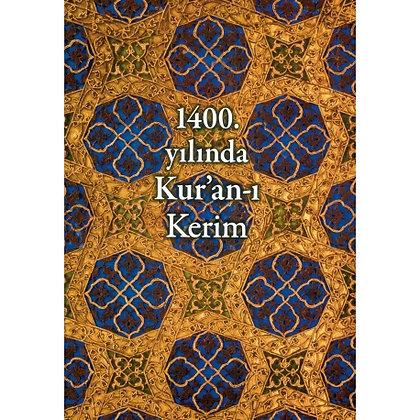 1400.YILINDA KUR'AN-I KERİM || ANTİK A.Ş. KÜLTÜR YAYINLARI