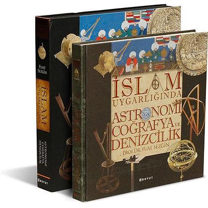 İslam Uygarlığında Astronomi, Coğrafya ve Denizcilik