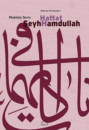 HATTAT ŞEYH HAMDULLAH || MUHİTTİN SERİN