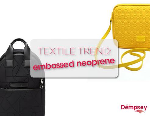 Textile Trend:  Embossed Neoprene