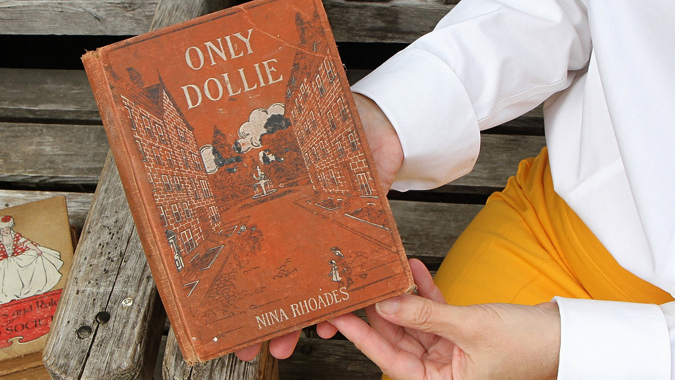 Only Dollie by Nina Rhoades in Edition of 1901