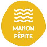 Maison Pepite