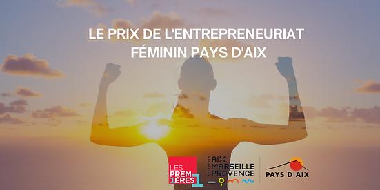 Prix de l'entrepreneuriat feminin cannes côte d'azur, les premières sud, titan, créacannes