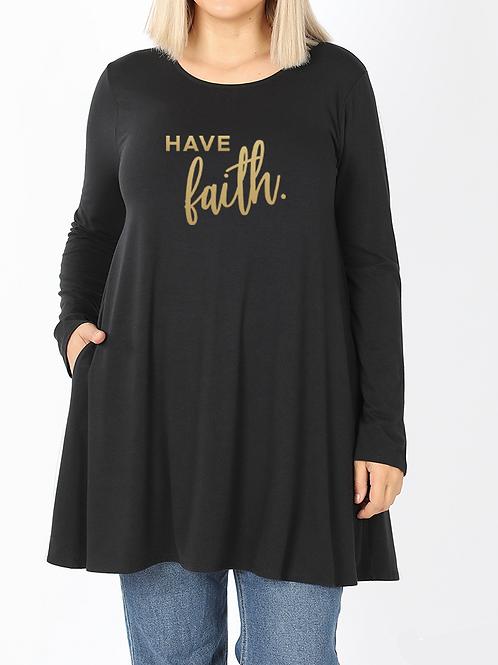 """""""Have Faith"""" Tunic"""