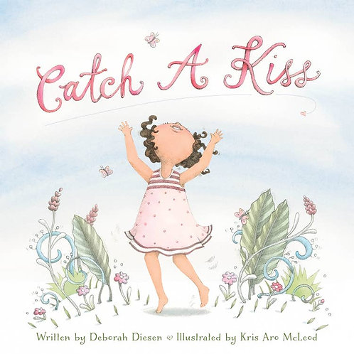Catch a Kiss by Deborah Diesen