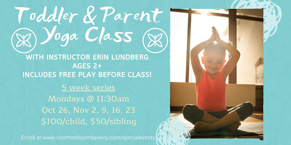 Toddler & Parent Yoga Class - 5 Week Series