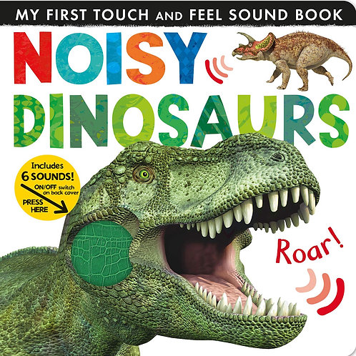 Noisy Dinosaurs (My First Touch & Feel Sound Board) by Jonathan Litton