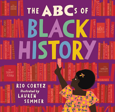 The ABCs of Black History by Rio Cortez