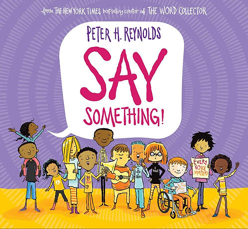 Say Something! by Peter H. Reynolds