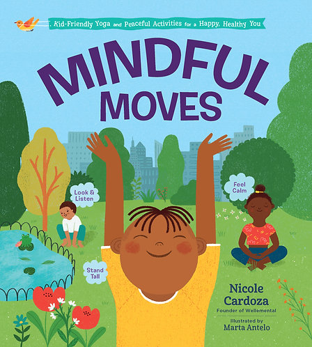 Mindful Moves by Nicole Cardoza - AVAILABLE 3/30/21