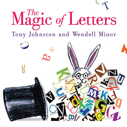The Magic of Letters by Tony Johnston