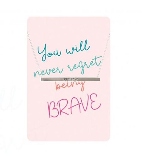 Necklace Card (You Will Never Regret Being Brave)