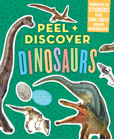 Peel + Discover (Dinosaurs)