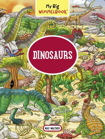 My Big Wimmelbook (Dinosaurs)