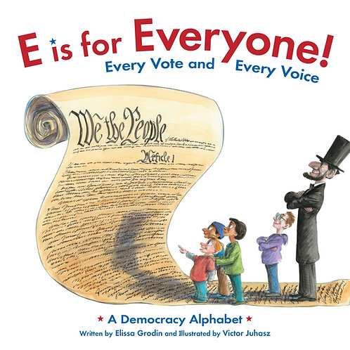 E is For Everyone: Every Vote & Every Voice