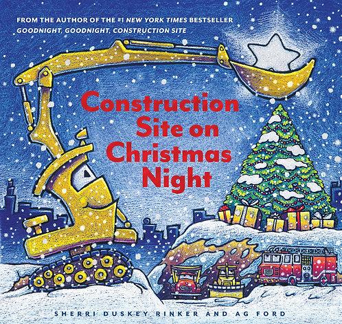 Construction Site on Christmas Night by Sherri Duskey Rinker