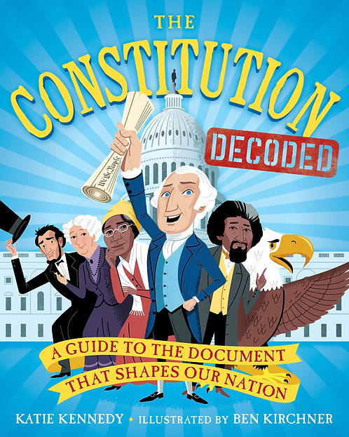 The Constitution Decoded by Katie Kennedy