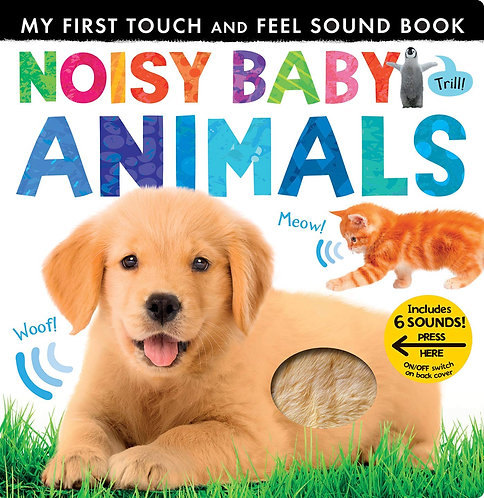 Noisy Baby Animals (My First Touch & Feel Sound Board) by Patricia Hegarty