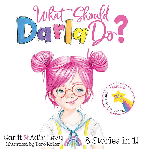 What Should Darla Do? by Ganit & Adir Levy