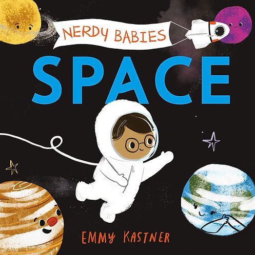 Nerdy Babies: Space by Emmy Kastner