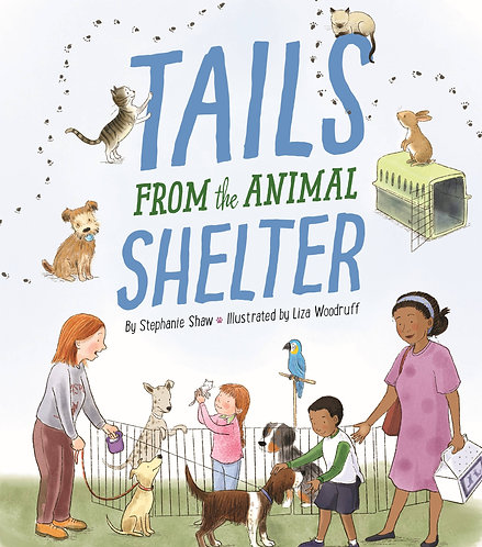 Tails From The Animal Shelter by Stephanie Shaw