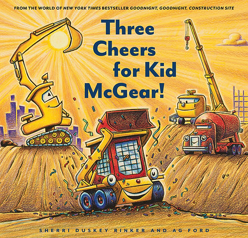 Three Cheers for Kid McGear! by Sherri Duskey Rinker