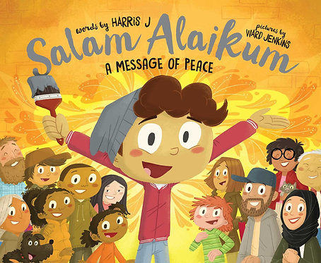 Salam Alaikum: A Message of Peace by Harris J