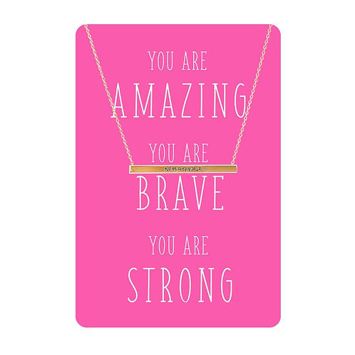 Necklace Card (You Are Amazing, Brave, Strong)