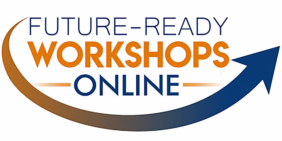 Future-ready Workshops [Online]: Virtual Networking: Building Bridges to Opportunities