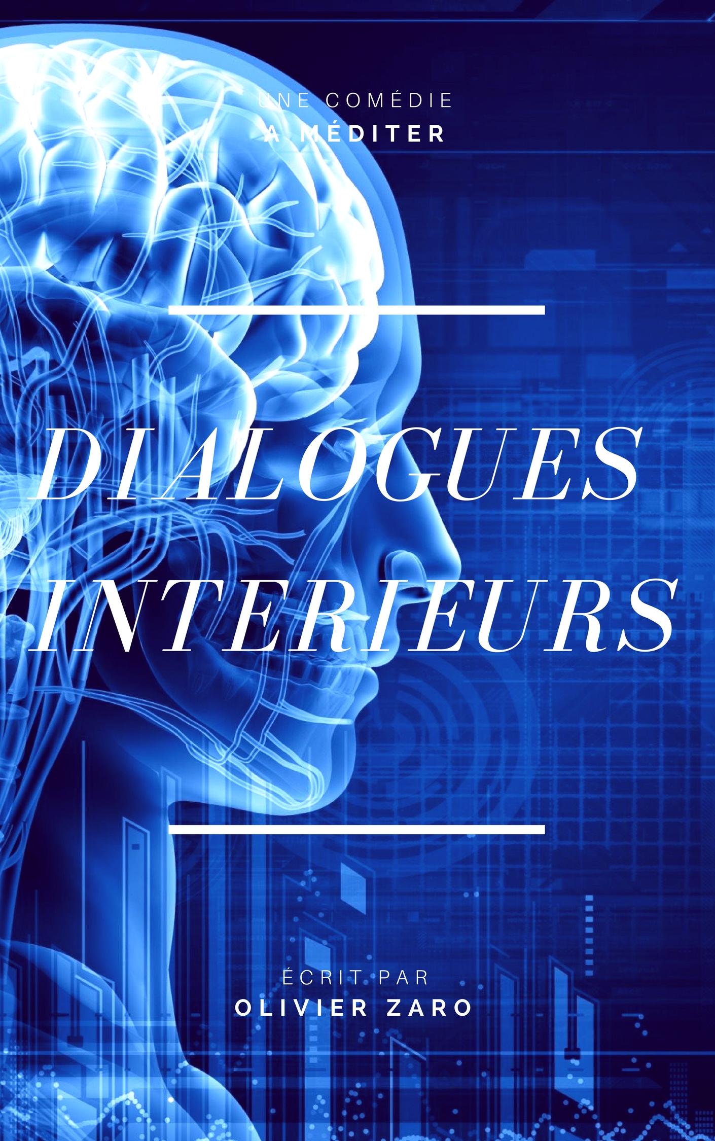 DIALOGUES INTERIEURS(1)