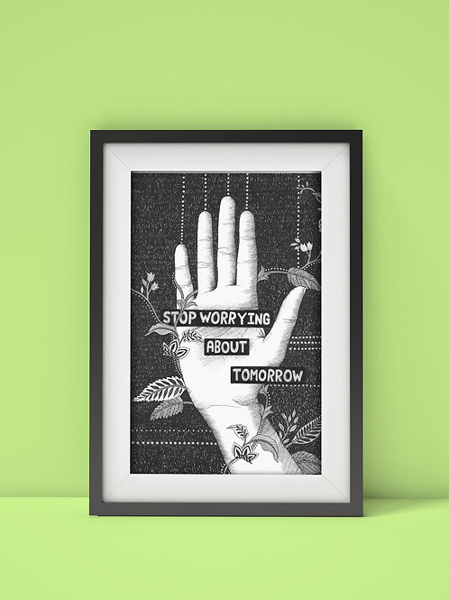 Stop worrying wall art print