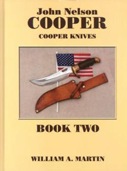 John Nelson Cooper: Cooper Knives Book Two