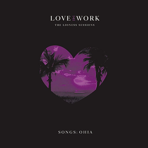 Songs: Ohia – Love & Work (The Lioness Sessions) Box Set