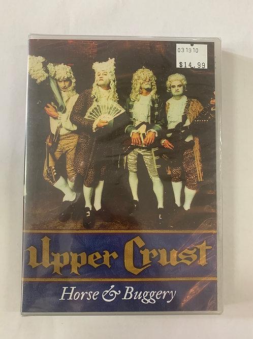 Upper Crust: Horse & Buggery (DVD)