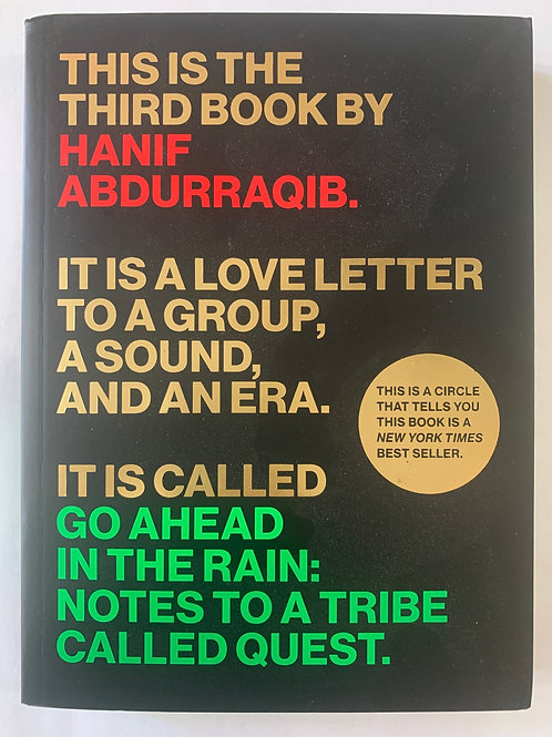 Go Ahead in the Rain: Notes to A Tribe Called Quest (Book)