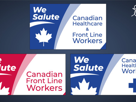 """Salute Healthcare & Front Line workers in Canada with """"We Salute You"""" Flags"""