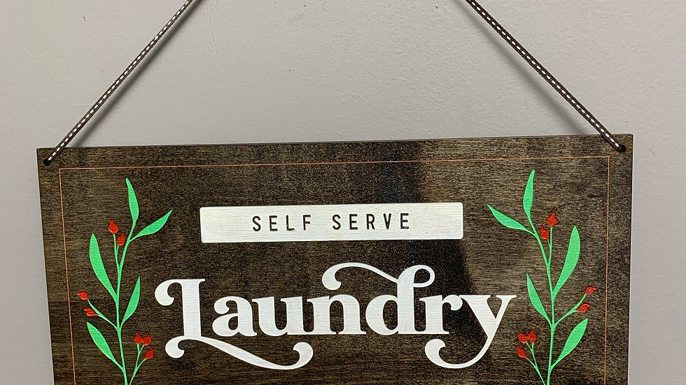 """Self serve laundry open 24 hours"" rustic farmhouse decor"