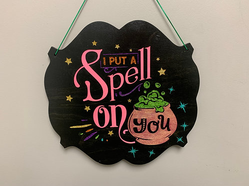 """""""I put a spell on you"""" Glitter Halloween decor sign"""
