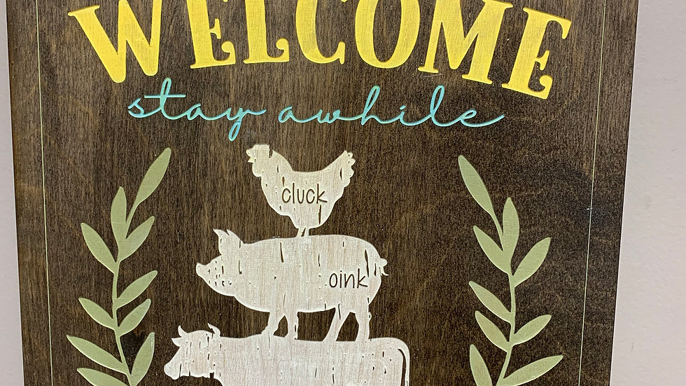 """""""Welcome stay awhile"""" rustic farmhouse decor sign"""