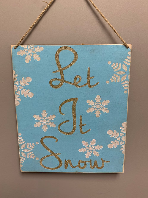 """Let it snow"" Christmas Decor"