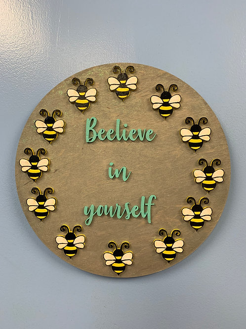 """Beelieve in yourself"" 3D round home decor sign"