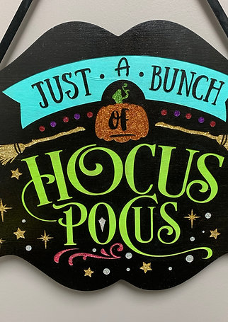 """Just a bunch of HocusPocus"" Glitter Halloween Sign"