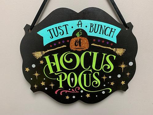 """""""Just a bunch of HocusPocus"""" Glitter Halloween Sign"""