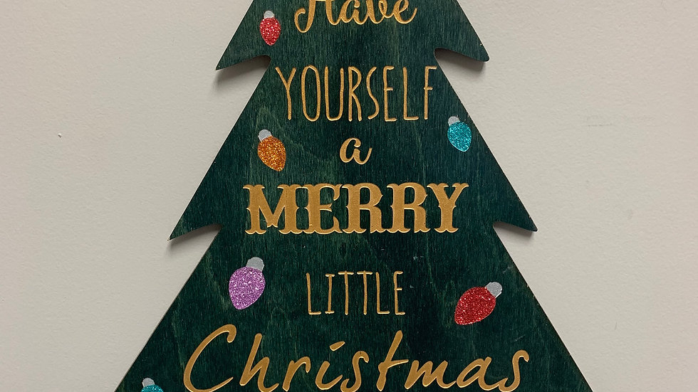 """""""Have yourself a merry little Christmas"""" Christmas Decor"""
