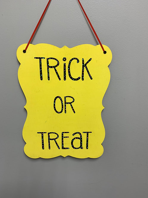 """""""Trick or treat"""" Halloween Sign"""