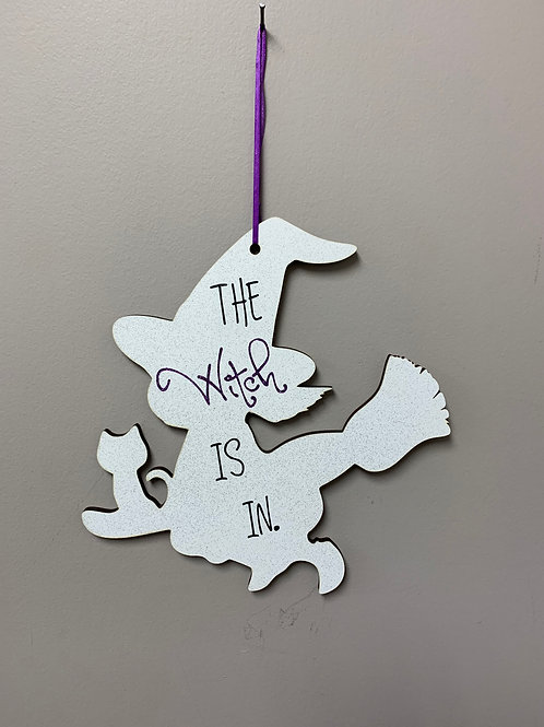 """""""The witch is in."""" Halloween Decor"""