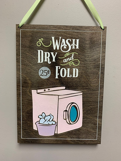 """Wash, dry and fold $0.25"" rustic farmhouse decor sign"