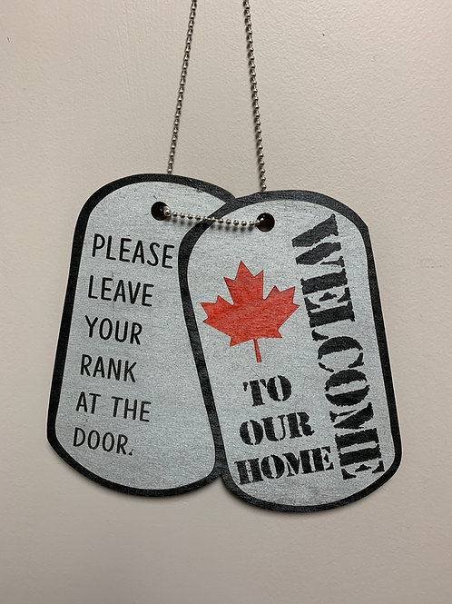"""Welcome to our home please leave your rank at the door. "" home decor"