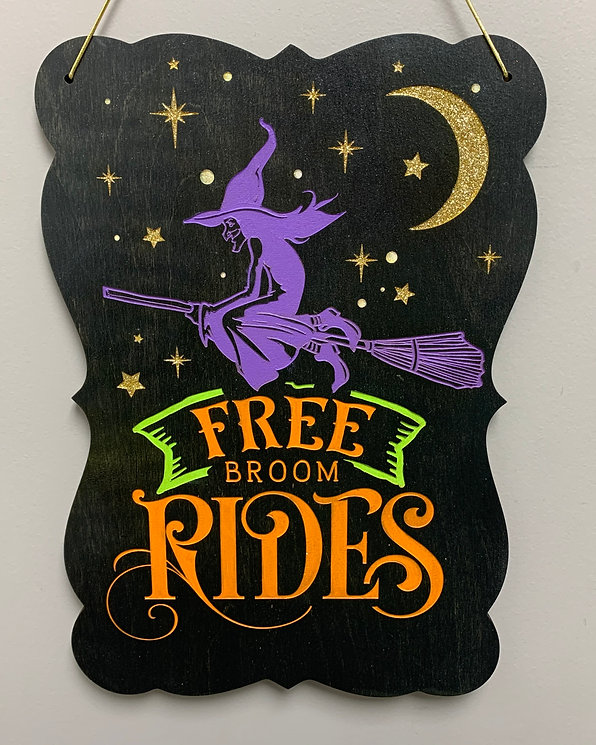 """Free broom rides"" Glitter Halloween Sign"